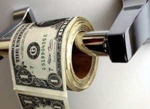 Sure, I'll just throw this money in the toilet...